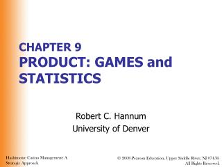 CHAPTER 9 PRODUCT: GAMES and STATISTICS