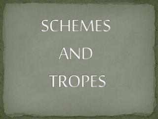 SCHEMES  AND  TROPES