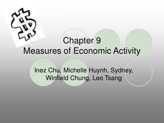 Chapter 9 Measures of Economic Activity