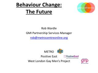 Behaviour Change:  The Future