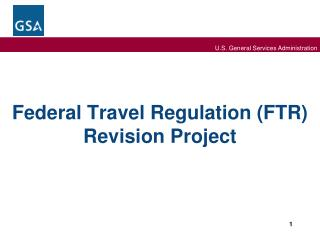 Federal Travel Regulation (FTR) Revision Project