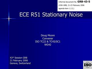 ECE R51 Stationary Noise