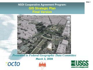 NSDI Cooperative Agreement Program: GIS Strategic Plan  Final Version