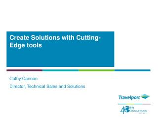 Create Solutions  with  Cutting-Edge  tools