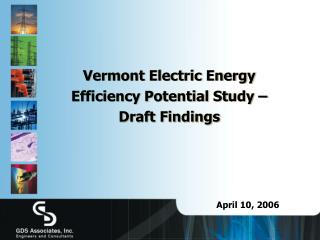 Vermont Electric Energy Efficiency Potential Study –  Draft Findings