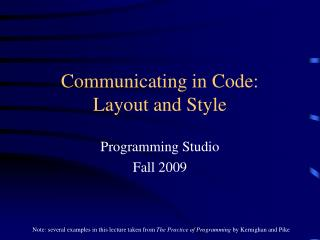 Communicating in Code: Layout and Style