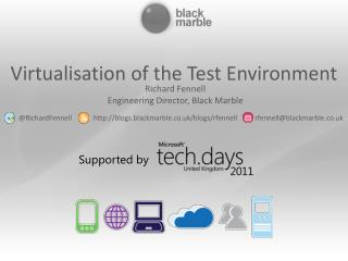 Virtualisation of the Test Environment