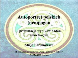 Autoportret polskich neopogan
