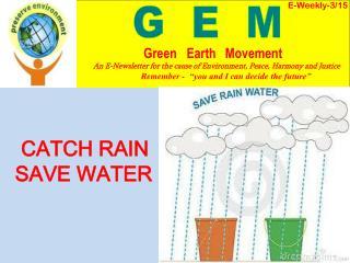 CATCH RAIN    SAVE WATER