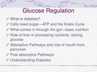 Glucose Regulation