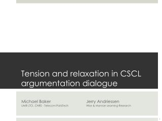 Tension and relaxation in CSCL argumentation dialogue