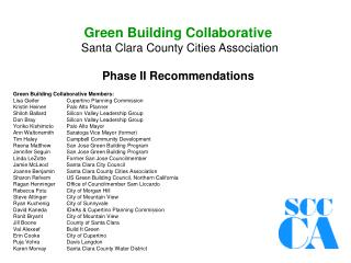 Green Building Collaborative Santa Clara County Cities Association Phase II Recommendations