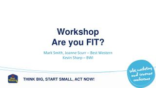 Workshop Are you FIT?