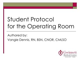 Student Protocol for the Operating Room