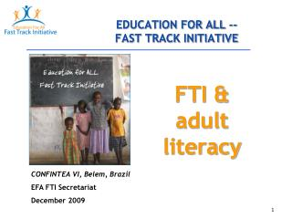 EDUCATION FOR ALL -- FAST TRACK INITIATIVE