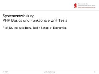Systementwicklung PHP Basics und Funktionale Unit Tests
