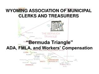 """Bermuda Triangle"" ADA, FMLA, and Workers' Compensation"
