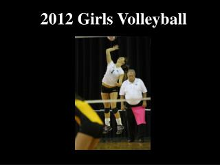 2012 Girls Volleyball
