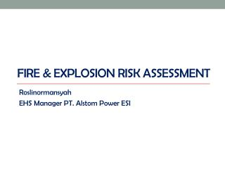 Fire & Explosion Risk Assessment