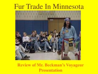 Fur Trade In Minnesota