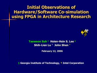 Initial Observations of Hardware/Software Co-simulation using FPGA in Architecture Research