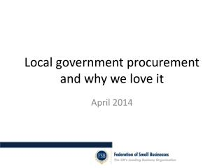 Local government procurement and why we love it
