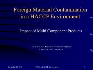 Foreign Material Contamination in a HACCP Environment