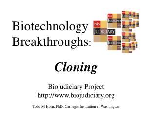 Biotechnology Breakthroughs :