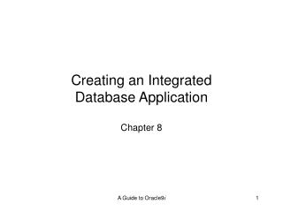 Creating an Integrated Database Application