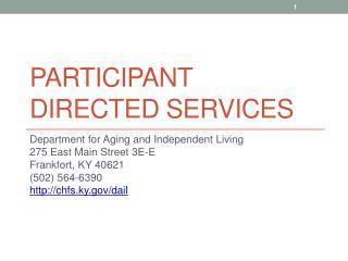 Participant directed services