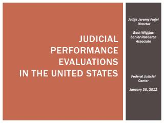 Judicial Performance Evaluations  in the United States