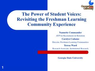 The Power of Student Voices:  Revisiting the Freshman Learning Community Experience