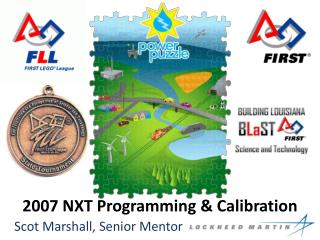 2007 NXT Programming & Calibration