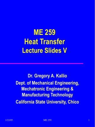 ME 259 Heat Transfer Lecture Slides V