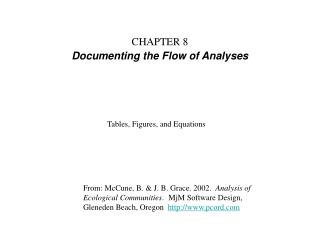 CHAPTER 8 Documenting the Flow of Analyses
