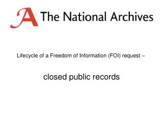 Lifecycle of a Freedom of Information (FOI) request – closed public records