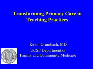 Transforming Primary Care in Teaching Practices