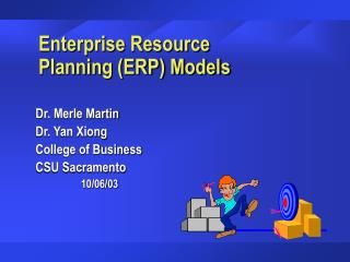 Enterprise Resource         Planning (ERP) Models