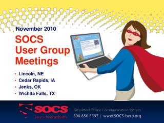 SOCS  User Group Meetings