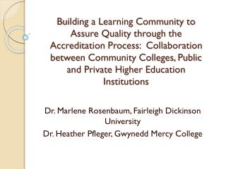 Dr. Marlene Rosenbaum,  Fairleigh  Dickinson University