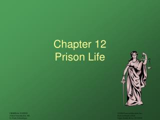 Chapter 12 Prison Life
