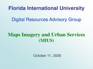 Florida International University Digital Resources Advisory Group