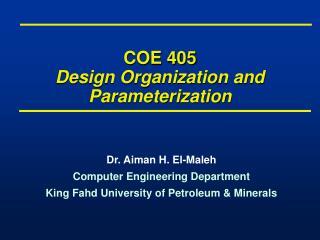 COE 405 Design Organization and Parameterization