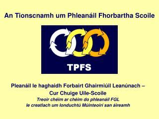 Pleanáil le haghaidh Forbairt Ghairmiúil Leanúnach – Cur Chuige Uile-Scoile