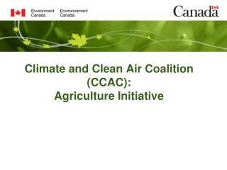 Climate and Clean Air Coalition (CCAC): Agriculture Initiative