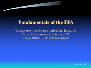 Fundamentals of the FFA