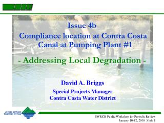 Issue 4b  Compliance location at Contra Costa Canal at Pumping Plant #1
