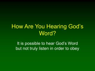 How Are You Hearing God's Word?