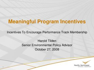 Meaningful Program Incentives