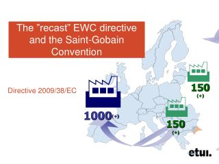 "The ""recast"" EWC directive and the Saint-Gobain Convention"